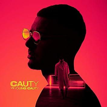 Cauty VS Young Cauty