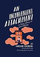 An Inconvenient Attachment