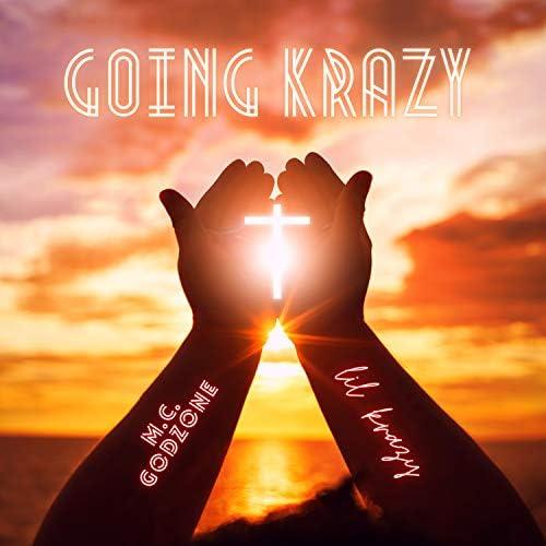 Lil Krazy feat. M.C. Godzone