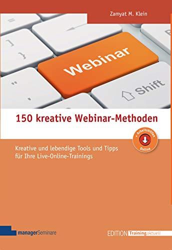 150 kreative Webinar-Methoden (Edition Training aktuell)
