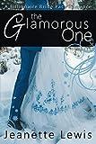 The Glamorous One (Jeanette's Billionaire Bride Pact Romance)