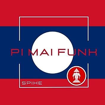 Pi Mai Funk