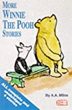More Selected Winnie the Pooh Stories: Complete & Unabridged (Cover to Cover)