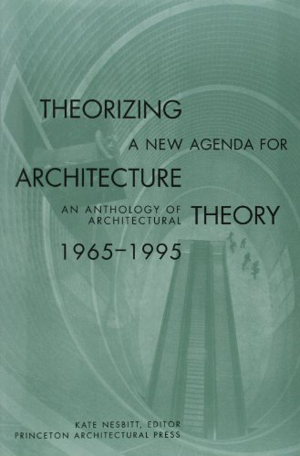 Theorizing a New Agenda for Architecture:: An Anthology...