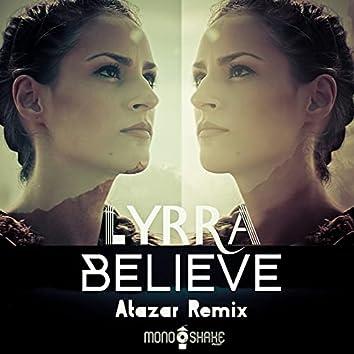 Believe (Atazar Remixes)