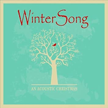 Winter Song - An Acoustic Christmas