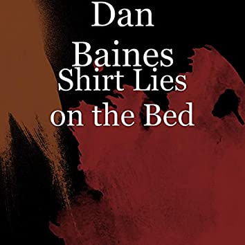 Shirt Lies on the Bed