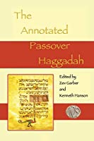 The Annotated Passover Haggadah