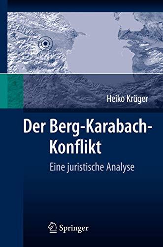 Der Berg-Karabach-Konflikt: Eine juristische Analyse