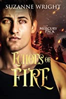 Echoes of Fire (Mercury Pack, 4)
