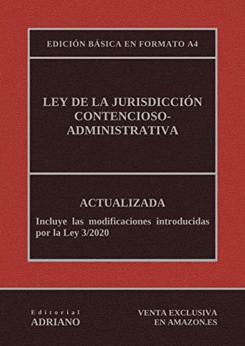Ley de la Jurisdicción Contencioso-administrativa (Edición básica en formato A4): Actualizada, incluyendo la última reforma recogida en la descripción