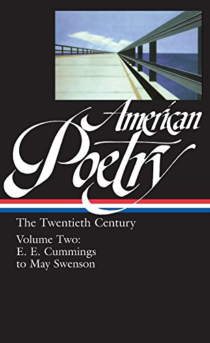 American Poetry The Twentieth Century #2 E E Cummings To May Swen
