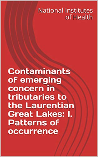 Contaminants of emerging concern in tributaries to the Laurentian Great Lakes: I. Patterns of occurrence