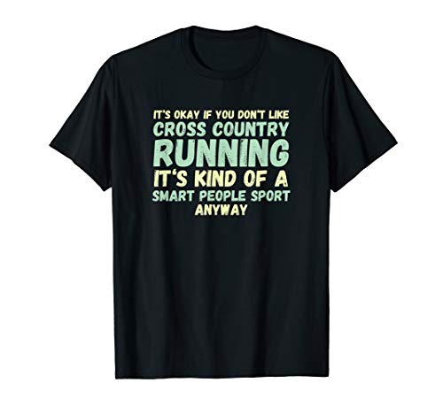 Funny Cross Country T-Shirt - Smart People Sport - XC Shirt