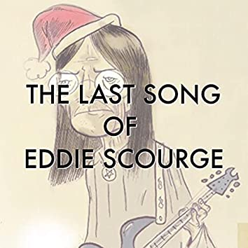 The Last Song of Eddie Scourge (Original Cast Recording)