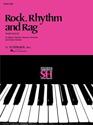 Rock, Rhythm and Rag, Book 1 (Stecher & Horowitz Piano Library)