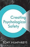 Creating Psychological Safety