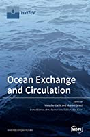 Ocean Exchange and Circulation