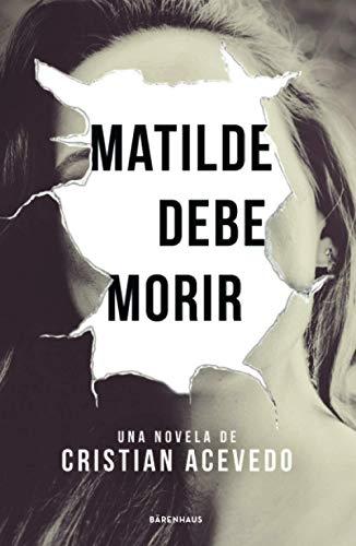 Matilde debe morir