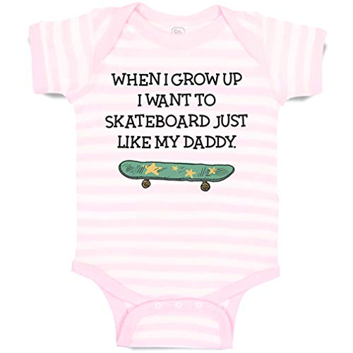 Custom Personalized Baby Bodysuit When I Grow up Want to Skateboard Just Like My Daddy Funny Cotton Boy & Girl Striped Baby Clothes Stripes Soft Pink White Design Only 6 Months