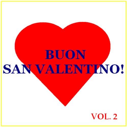 Buon San Valentino! - Vol. 2