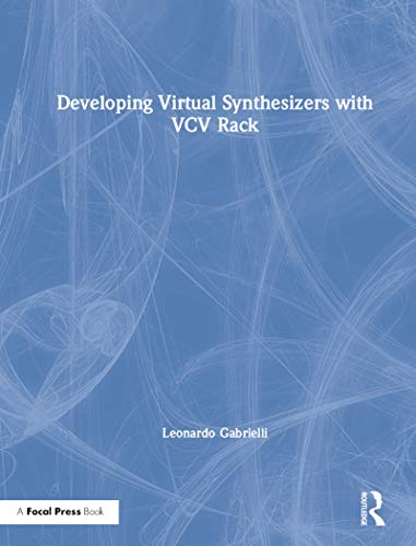 Developing Virtual Synthesizers with VCV Rack (English Edition)