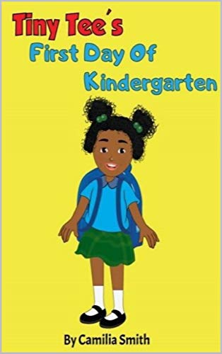 Tiny Tee's First Day Of Kindergarten (English Edition)