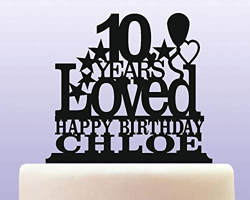 Cake Topper-Personalised Acrylic 10th Birthday Years Loved Childrens Cake Topper Decoration,Wedding Birthday
