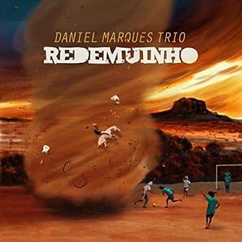Daniel Marques Trio: Redemuinho