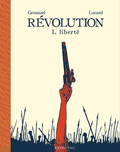 Révolution, Tome 1