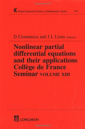 Nonlinear Partial Differential Equations and Their Applications: Collge de France Seminar Volume XVIII (Chapman & Hall/CRC Research Notes in Mathematics Series)