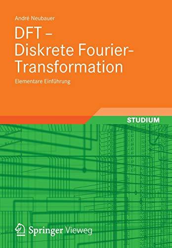 DFT - Diskrete Fourier-Transformation: Elementare Einführung