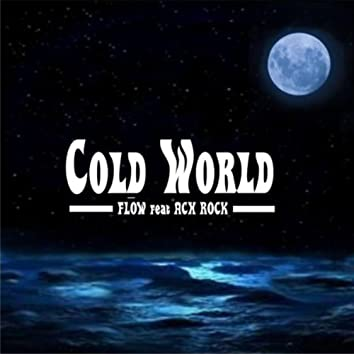 Cold World (feat. Ach Rock)