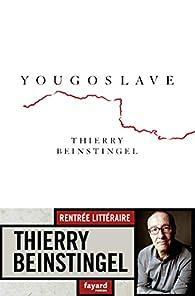 Yougoslave par Thierry Beinstingel