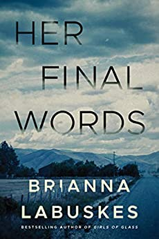 Her Final Words by [Brianna Labuskes]