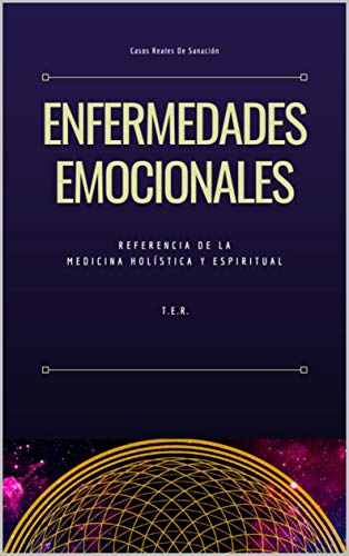 ENFERMEDADES EMOCIONALES: CASOS REALES: REFERENCIA DE LA