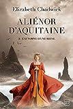 Aliénor d'Aquitaine, T2 - L'Automne d'une reine
