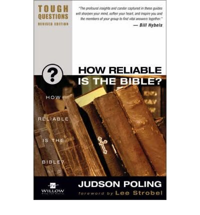 By Garry Poole ; Judson Poling ; Debra Poling ( Author ) [ How Reliable Is the Bible? (Revised) Tough Questions Tough Questions By Sep-2003 Paperback