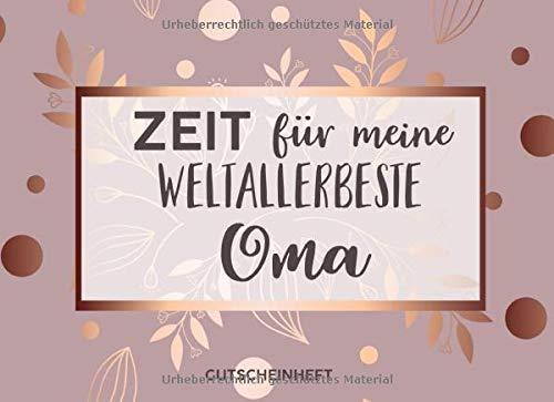 Gutscheinheft Weltbeste Oma: Personalisiertes Gutscheinbuch Oma - 50 Gutscheinen zum einlösen: 25 vorgefertigt + 25 zum selber Ausfüllen und ... Geburtstag, Weihnachten für die Großmutter