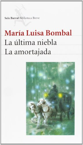La última niebla/La amortajada (Spanish Edition)