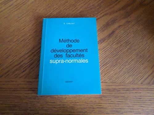 METHODE DE DEVELOPPEMENT DES FACULTES SUPRA-NORMALES