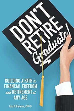 Don't Retire... Graduate!