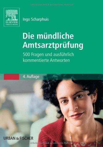 Scharphuis, Ingo:<br />Die mündliche Amtsarztprüfung