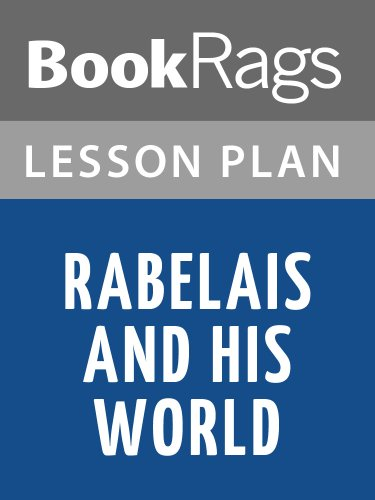 Lesson Plans Rabelais and His World