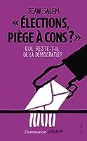 « élections, piège à cons ? »