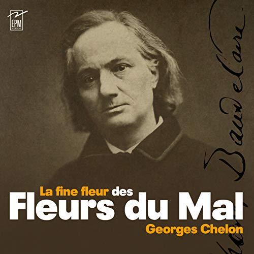 La Fine Fleurs du Mal (Baudelaire)/Digipack
