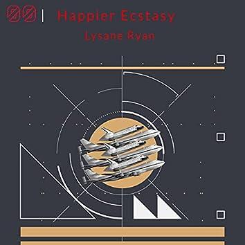 Happier Ecstasy