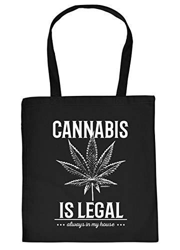 Cannabis Spruch/Motiv Tasche - Baumwolltasche Kiffer : Cannabis is legal Always in My House - Tragetasche Grass/Weed/Hanf - Farbe: Schwarz