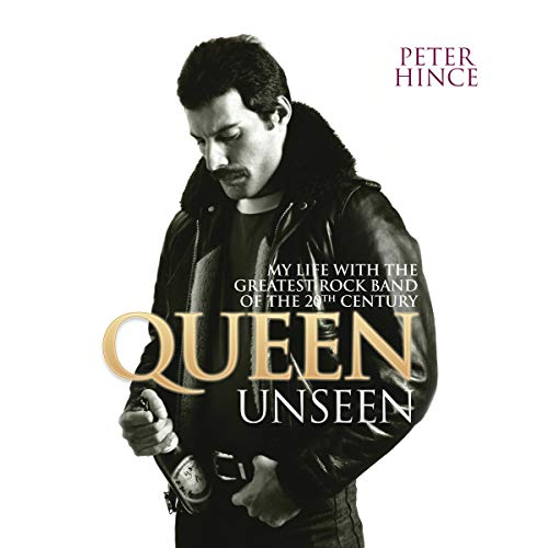 Queen Unseen     My Life with the Greatest Rock Band of the 20th Century              By:                                                                                                                                 Peter Hince                               Narrated by:                                                                                                                                 Peter Hince,                                                                                        Rupert Holliday Evans                      Length: 9 hrs and 4 mins     116 ratings     Overall 4.6