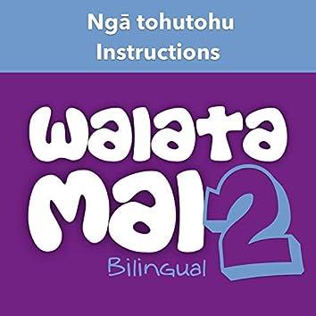 Waiata Mai 2 - Ngā tohu (Instructions - Bilingual)